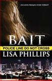 Bait, Lisa Phillips, 1495489531