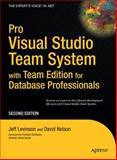 Pro Visual Studio Team System with Team Edition for Database Professionals, Jeff Levinson and David Nelson, 1590599535
