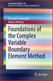 Foundations of the Complex Variable Boundary Element Method, Hromadka, Theodore and Whitley, Robert, 331905953X