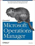 Essential Microsoft Operations Manager, Fox, Chris, 0596009534