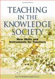 Teaching in the Knowledge Society : New Skills and Instruments for Teachers, Cartelli, Antonio, 1591409535