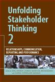 Unfolding Stakeholder Thinking 2 : Relationships, Communication, Reporting and Performance, Andriof, Jorg and Waddock, Sandra A., 1874719535
