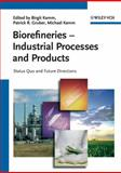 Biorefineries - Industrial Processes and Products, , 3527329536