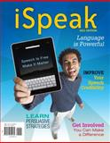 iSpeak : Public Speaking for Contemporary Life 2011, Nelson, Paul E. and Titsworth, Scott, 0077309537