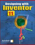 Designing with Inventor® 11, Student Edition, Shih, Randy H., 0078779537