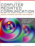Computer Mediated Communication, Lengel, Laura and Tomic, Alice, 0761949534