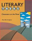 Literary Treks : Characters on the Move, Snodgrass, Mary Ellen, 156308953X