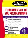 Schaum's Outline of Fundamentals of SQL Programming, Mata-Toledo, Ramon and Cushman, Pauline, 0071359532