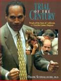 The Trial of the Century : The People of the State of California vs. Orenthal James Simpson, Schmalleger, Frank M., 0132359537