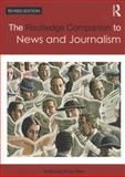 The Routledge Companion to News and Journalism, , 0415669537