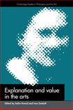 Explanations and Value in the Arts, , 0521429536