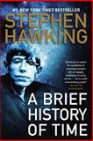 A Brief History of Time, Stephen W. Hawking, 0553109537