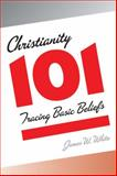 Christianity 101, James W. White, 0664229530