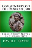 Commentary on the Book of Job, David Pratte, 1495909530