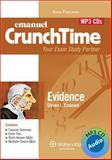 Crunchtime Audio : Evidence 4e, Emanuel, Steven, 073559953X