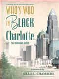 Who's Who in Black Charlotte : The Inaugural Edition, Martin, C. Sunny, 193387953X