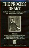 The Process of Art : Studies in Nineteenth-Century French Literature, Music and Painting in Honour of Alan Raitt, , 0198159536