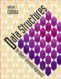Data Structures : An Object-Oriented Approach, Collins, William J. and McMillan, Thomas C., 0201569531