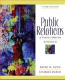 Public Relations : A Values-Driven Approach, Guth, David and Marsh, Charles, 0205459536