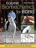 Equine Biomechanics for Riders, Karin Blignault, 085131953X