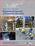 Occupational Exposure to Hexavalent Chromium, Department Of Health And Human Services and Centers for Disease Cont and Prevention, 1493529536