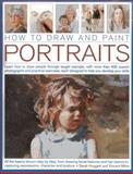 How to Draw and Paint Portraits, Sare Hoggett, 1844769534