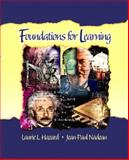 Foundations for Learning, Hazard, Laurie L. and Nadeau, Jean-Paul, 0131199536