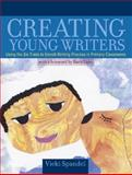 Creating Young Writers, Spandel, Vicki, 0205379532
