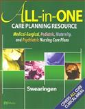 All-in-One Care Planning Resource : Medical-Surgical, Pediatric, Maternity, and Psychiatric Nursing Care Plans, Pamela L. Swearingen RN, 0323019536