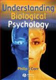 Understanding Biological Psychology, Corr, Philip J., 0631219536