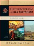 Encountering the Old Testament 3rd Edition