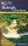 Five-Star Trails: Raleigh and Durham, Joshua Kinser, 0897329538