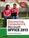 Discovering Computers and Microsoft® Office 2013 : A Fundamental Combined Approach, Vermaat, Misty E., 1285169530