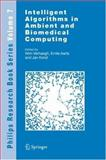 Intelligent Algorithms in Ambient and Biomedical Computing, , 1402049536