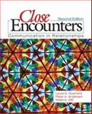 Close Encounters : Communication in Relationships, Guerrero, Laura K. and Afifi, Walid A., 141294953X