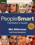 PeopleSmart Facilitator's Guide, Silberman, Melvin L. and Hansburg, Freda, 0787979538