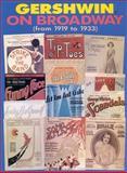 Gershwin on Broadway, 1917-1933, George Gershwin, 0897249534