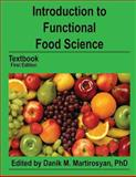 Introduction to Functional Food Science, Danik Martirosyan, 1493509535