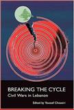 Breaking the Cycle, Youssef M. Choueiri, 1905299532