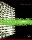 Physics of Condensed Matter, Misra, Prasanta, 0123849543