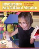 Introduction to Early Childhood Education : Equity and Inclusion, Darragh, Johnna C., 0205569544