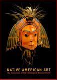 Native American Art, Peter Bolz and Hans-Ulrich Sanner, 0295979542