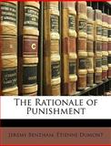 The Rationale of Punishment, Jeremy Bentham and Etienne Dumont, 1147059543