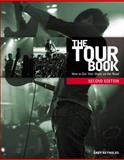 The Tour Book : How to Get Your Music on the Road, Reynolds, Andy, 1435459547