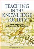 Teaching in the Knowledge Society : New Skills and Instruments for Teachers, Cartelli, Antonio, 1591409543