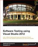 Software Testing Using Visual Studio 2012, Subashni S. and Satheesh Kumar N., 1849689547