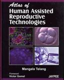 Atlas of human assisted reproductive technologies by Telang, Telang, Margala, 8180619540