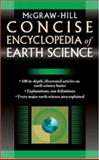 McGraw-Hill Concise Encyclopedia of Earth Science, McGraw-Hill Staff, 0071439544
