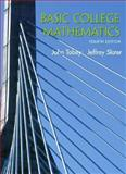 Basic College Mathematics, Tobey, John and Slater, Jeffrey, 0130909548