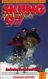Skiing America, 1997, Charles Leocha, 0915009544